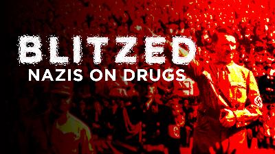 Blitzed: Nazis on Drugs - Documentary category image