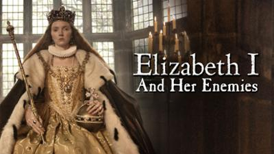 Elizabeth I & Her Enemies - Based on True Events category image