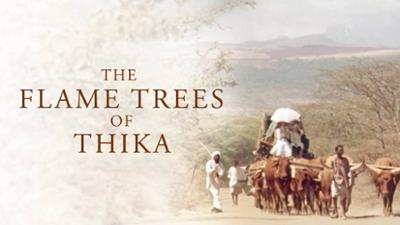 The Flame Trees of Thika - Period Drama category image