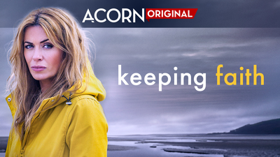 Keeping Faith - Only on Acorn TV category image