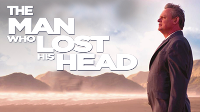 The Man Who Lost His Head - Feature Film category image
