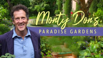 Monty Don's Paradise Gardens - Only on Acorn TV category image
