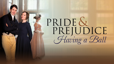 Pride & Prejudice: Having a Ball - Period Drama category image