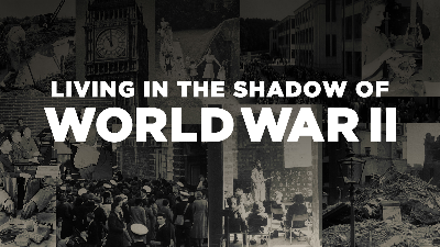 Living in the Shadow of World War II - Documentary category image