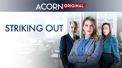 Striking Out - Acorn TV Originals category image