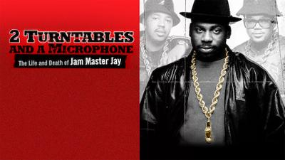 2 Turntables and a Microphone: The Life and Death of Jam Master Jay - Music & Culture category image