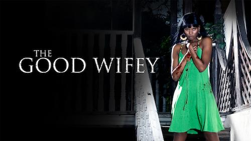 The Good Wifey - Action/Thriller category image