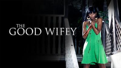 The Good Wifey - Drama category image