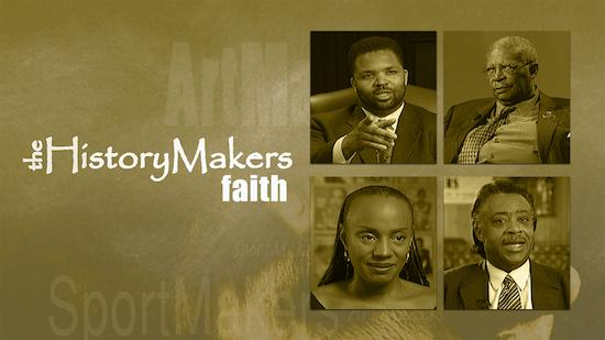 The History Makers: Faith - Salutes Black History Month category image