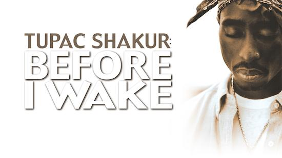 Tupac: Before I Wake - Music & Culture category image
