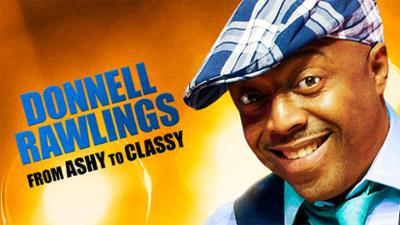Donnell Rawlings: From Ashy to Classy - Comedy category image