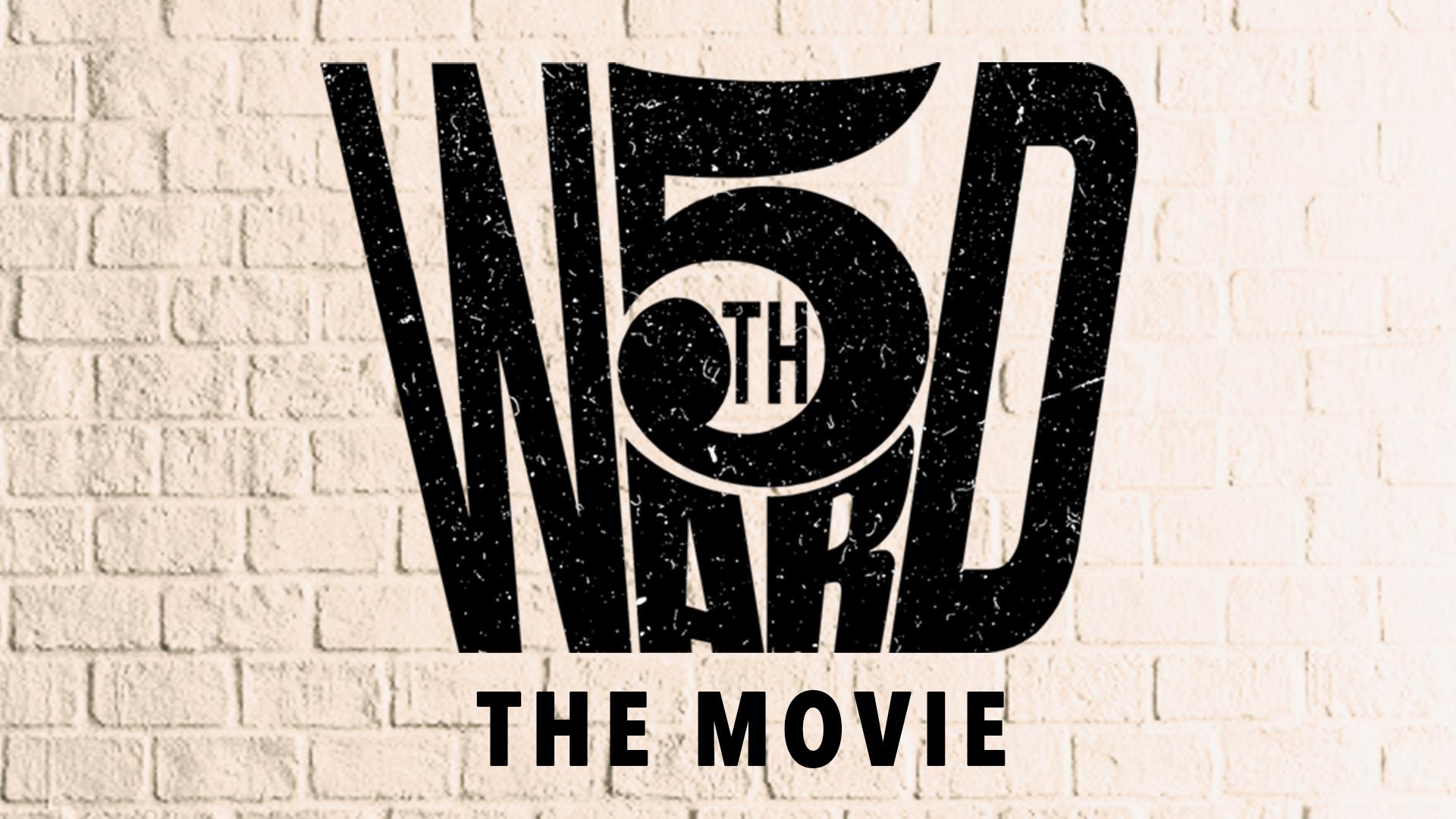 5th Ward: The Movie - New Releases category image