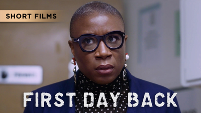 First Day Back - Short Films category image