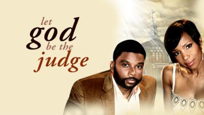 Let God Be the Judge - DRAMA category image