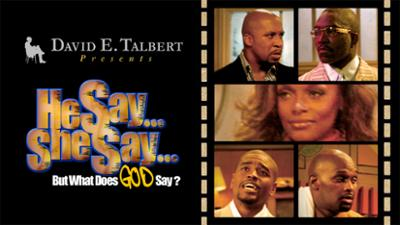 David E. Talbert's He Say...She Say... but What Does God Say? - Stageplay category image