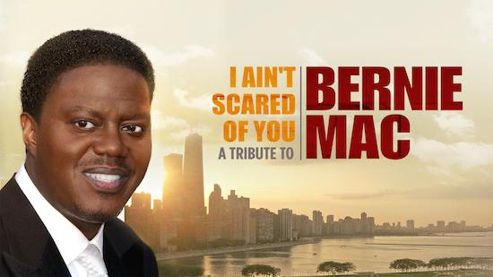I Ain't Scared of You: A Tribute to Bernie Mac - Documentary category image