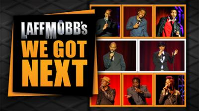 Laff Mobb's We Got Next - ALLBLK Originals & TV category image