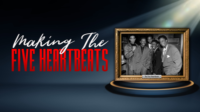 Making The Five Heartbeats - Black Music Month category image