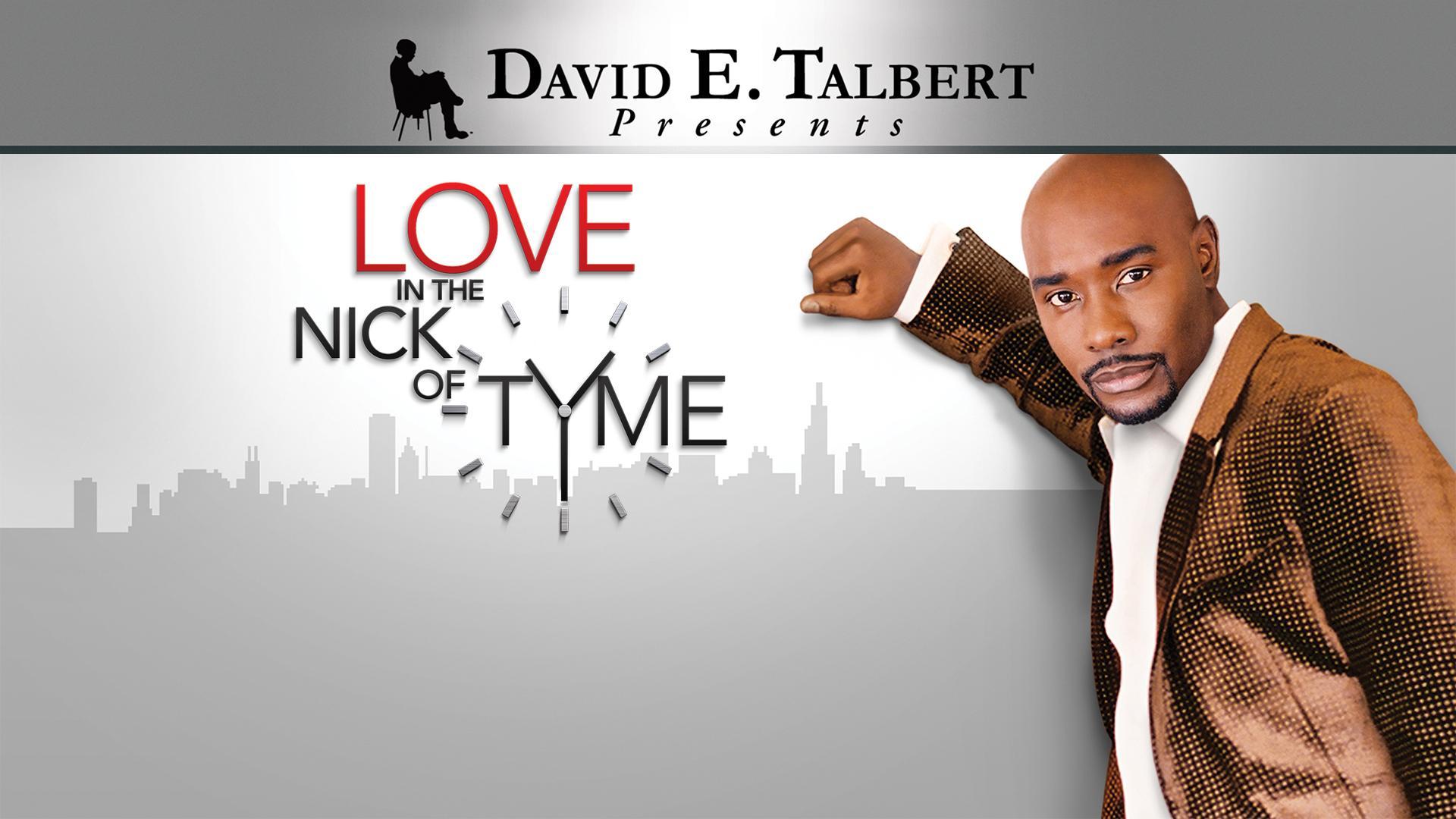 david-e-talberts-love-nick-tyme