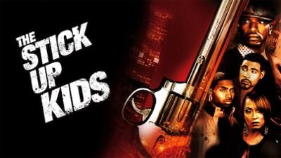 The Stick Up Kids - Action/Thriller category image