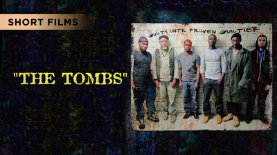 The Tombs - Short Films category image