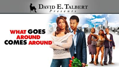 David E. Talbert's What Goes Around Comes Around - Romantic Comedies category image