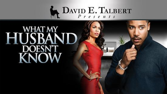David E. Talbert's What My Husband Doesn't Know - Stageplay category image